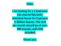 1 bedroom flat/semi detached house for rent wanted