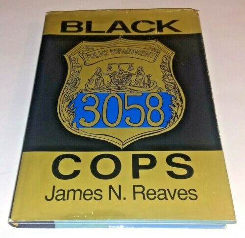 Black Cops by James N Reaves Autographed 1993 HCDJ  1940s Philly Police Officer