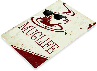 TIN SIGN Muglife Rustic Coffee Shop Metal Sign Decor Kitchen Cottage Cafe C027