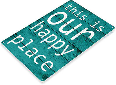 TIN SIGN B823 Happy Place Kitchen Beach Cottage Farm Rustic Metal Decor (Happy Sign)