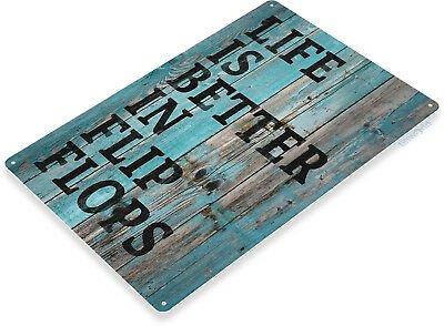 TIN SIGN B431 Flip Flop Life Beach House Cottage Rustic Beach Home Sign Decor ()