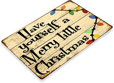 TIN SIGN Have Yourself A Merry Little Christmas Holiday Metal Décor - Merry Sign