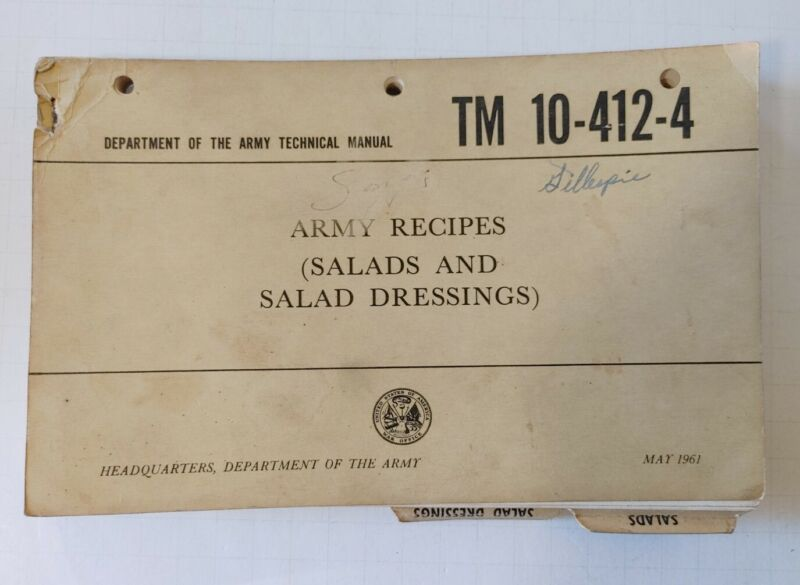 VINTAGE MAY 1961 DEPARTMENT OF ARMY TM 10-412-4 ARMY RECIPES MANUAL