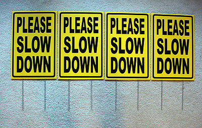 4 Please Slow Down Coroplast Signs With Stakes 12x18