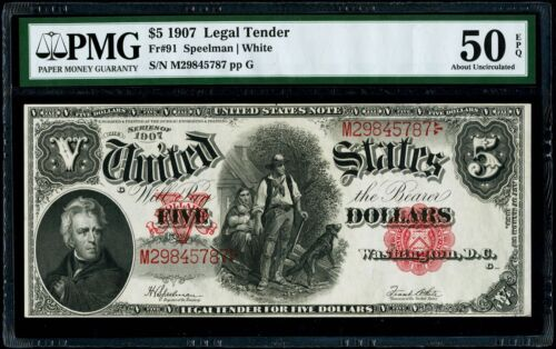 $5 1907 Legal Tender Fr#91 PMG 50 EPQ About Uncirculated