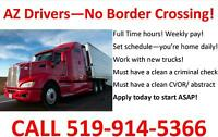 Local AZ Drivers Needed - CALL 519-914-5366