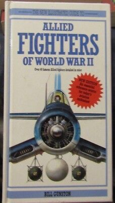 The New Illustrated Guide  Allied Fighters Of World War Ii By Bill Gunston 1992