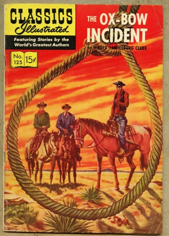 Classics Illustrated #125-1955 vg 4.0 1st edition Clark The Ox-Bow Incident