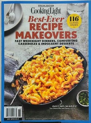 Cooking Light Best Ever Recipe Makeovers 2017 116 Classic Dishes FREE SHIPPING