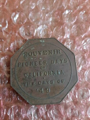 Slug c1915 Souvenir Pioneer Days of California The Days of