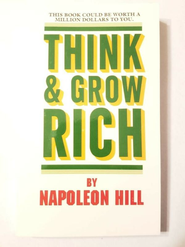 """"""" Think and Grow Rich """" by Napoleon Hill (2005, Mass Market Paperback, Revised)"""