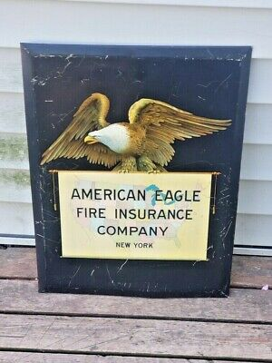 ANTIQUE AMERICAN EAGLE FIRE INSURANCE ADVERTISING SIGN