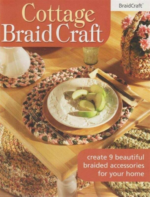 COTTAGE BRAID CRAFT 9 BEAUTIFUL ACCESSORIES FOR HOME
