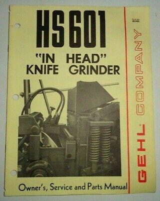 Gehl Hs 601 In-head Knife Grinder Ownersserviceparts Manual Original 475