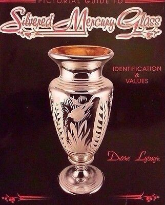 SILVERED MERCURY GLASS PRICE GUIDE COLLECTOR'S BOOK