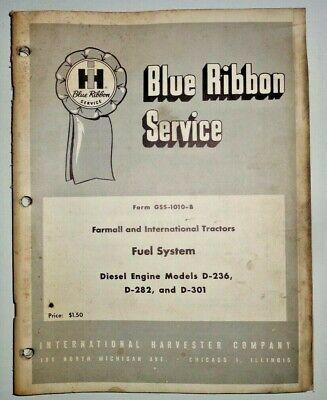 Ih International Farmall D-236 D-282 D-301 Fuel System Service Manual Original