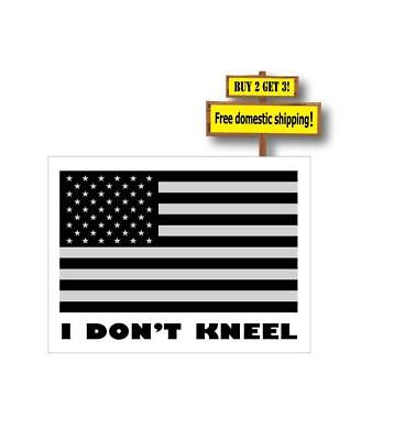 I DON'T KNEEL FOR THE FLAG ANTHEM Decal/Sticker Anti NFL Respect the Military