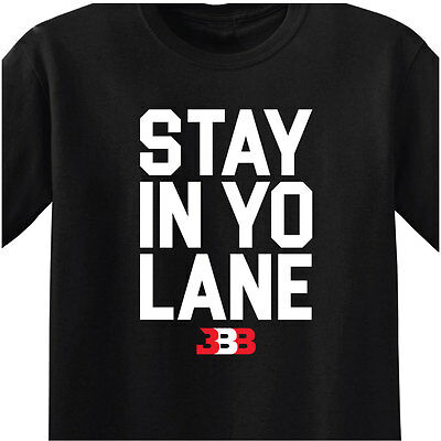 Bbb   Mens Black T Shirt   Stay In Yo Lane   Los Angeles Showtime Lake Show