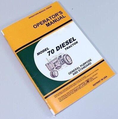 Operators Manual For John Deere 70 Diesel Tractor Owners Book Maintenance