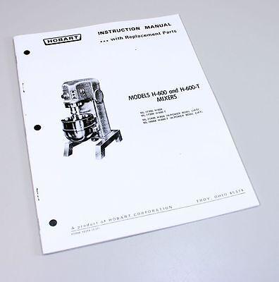 Hobart H600 H600t Mixer Instructions Owners Operators Manual Parts Catalog