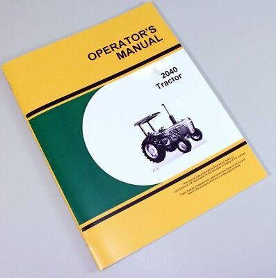 Operators Manual For John Deere 2040 Tractor Owners Maintenance