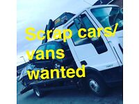 Scrap cars/vans wanted