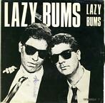 Lazy Bums 45-t  Lazy Bums / Bumpers song