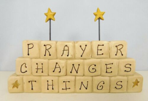 Prayer Changes Things - New Resin decorative block by Blossom Bucket #28014