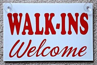 Walk-ins Welcome Coroplast Sign With Suction Cups 8x12 For Barber Shop