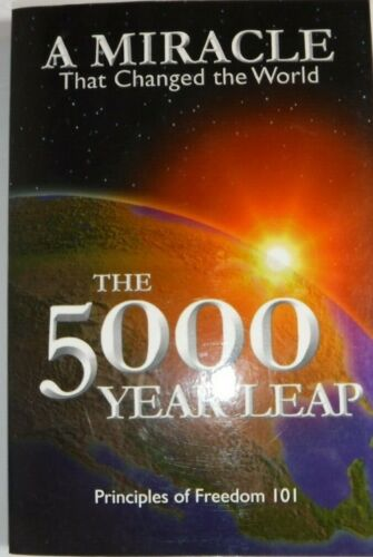 A Miracle That Changed The World: The 5000 Year Leap By Cleon Skousen