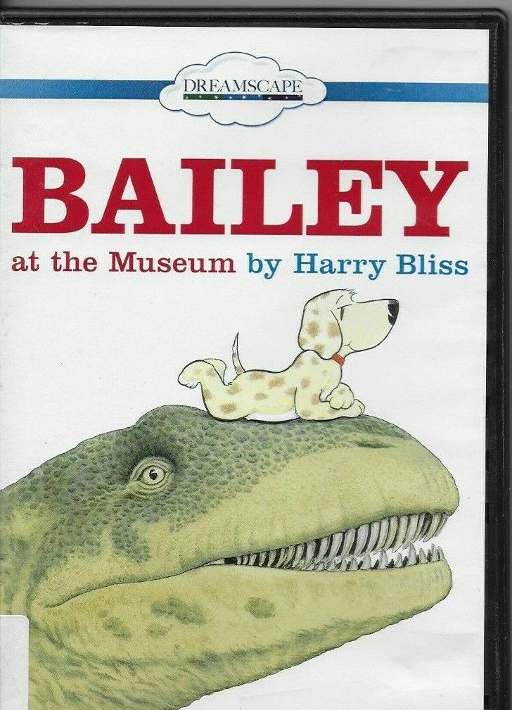 BAILEY AT THE MUSEUM DVD DREAMSCAPE BY HARRY BLISS - $7.49