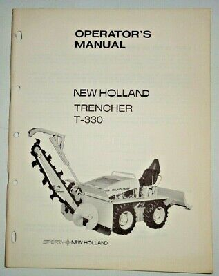 New Holland T-330 Trencher Operators Owners Maintenance Manual 873 Original Nh