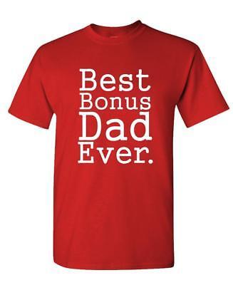 BEST BONUS DAD Ever - Unisex Cotton T-Shirt Tee