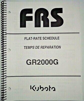 Kubota Gr2000g Lawn Garden Tractor Flat Rate Schedule Manual Oem 605