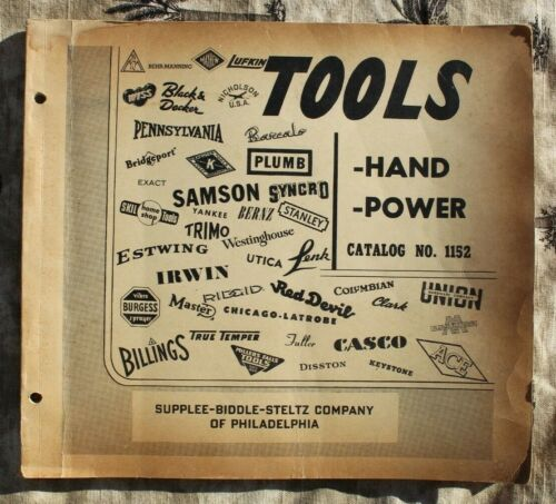 1950 SUPPLEE of Philadelphia Power/Hand TOOL Catalog #1152 125 Illustrated Pages