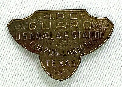 Vintage US Naval Station Corpus Christi Texas Guard Badge