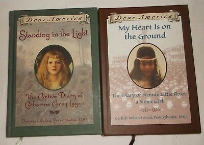 Dear America Book   Lot Of 2   Nannie Little Rose Sioux Girl Catherine Logan