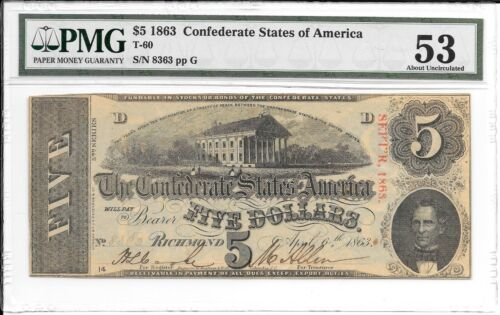 T60 PF-24 1863 $5 Confederate States of America CSA S/N 8363 PMG 53