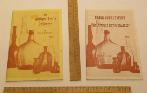 The ANTIQUE BOTTLE COLLECTOR By Grace Kendrick - SIGNED - plus PRICE SUPPLEMENT