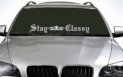 90cm Stay Classy (02) ANY COLOUR Windscreen Sticker EUR Driftcar Vinyl Decal