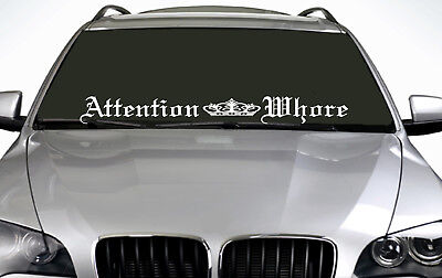 90cm Attention Whore (02) ANY COLOUR Windscreen Sticker Drift Car Vinyl Decal