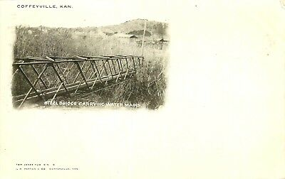 Coffeyville  Kansas  Steel Bridge Carrying Water Mains  C 1905  Vintage Postcard