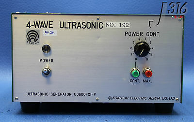 5926 KOKUSAI ELECTRIC ALPHA 4-WAVE ULTRASONIC GENERATOR U0600FXI-P