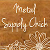 metalsupplychick