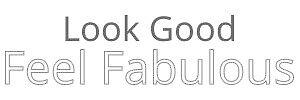 lookgoodfeelfabulous