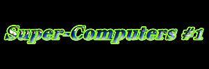 Super-Computers