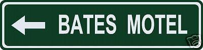 Bates Motel Sign (Bates Motel (Left Turn) Street / Road Name)