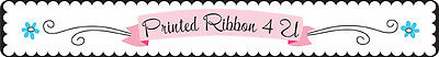 Printed Ribbon 4 U