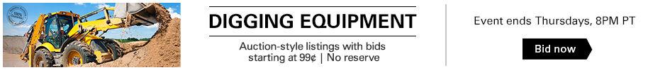 99¢ No Reserve Digging Equipment