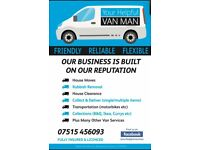 YOUR HELPFUL VAN MAN////HOUSE REMOVAL///MAN WITH VAN////home removals////rubbish removal